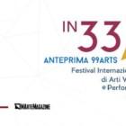 """""""In33"""": l'anteprima del """"Festival Internazionale di Arti Visive e Performative 99Arts"""", dal 15 al 17 settembre, Roma"""