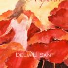 """In uscita """"La Stagione dei Papaveri"""": il romanzo di Delia L. Sant, Rupe Mutevole Edizioni"""