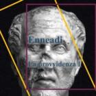 Dalle Enneadi secondo Plotino: la provvidenza I