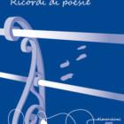 """""""Ricordi di poesie"""", silloge di Rosario Tomarchio – recensione di Cristina Biolcati"""