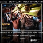 """Storytelling – Inside Documentary"": Photography workshop with photojournalist Stefano Valerio, London"