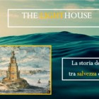 The Lighthouse #0: la storia dei fari, tra salvezza e follia