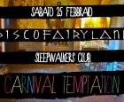 """""""Carnival Temptation Party Edition"""" allo SleepWalkers Club, sabato 25 febbraio 2012"""