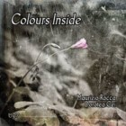 """""""Colours Inside"""": esordio discografico del duo Dorotea Cei e Maurizio Rocca"""