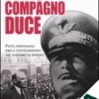 """Nadia Turriziani vi presenta """"Compagno duce"""" di Ivan Buttignon"""