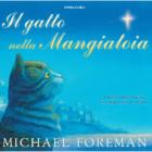 """In libreria: """"Il gatto nella Mangiatoia"""", nuovo albo illustrato di Michael Foreman"""