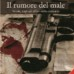 """Presentazione de """"Il rumore del male"""" di Tobia Iodice ed Umberto Rollino, Roma, 9 giugno 2011"""