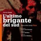 """Nadia Turriziani vi presenta """"L'ultimo brigante del sud"""" di Gabriele Scarpa"""