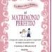 """In uscita """"La piccola bibbia del matrimonio perfetto"""", di Fabiola Marchet"""