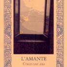 """""""L'amante, Colei che ama"""" di Beatrice Benet, Rupe Mutevole Edizioni"""