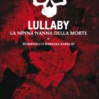 """Intervista di Alessia Mocci a Barbara Baraldi ed al suo """"Lullaby – La ninna nanna della morte"""""""