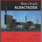 """Nadia Turriziani vi presenta """"Non c'è più Aldactazide"""" di Girolamo Minardi"""