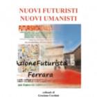 I nuovi Manifesti Futuristi della Netgeneration
