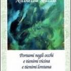 """Nicoletta Nuzzo vincitrice del Premio Il paese delle donne con """"Portami negli occhi"""", Rupe Mutevole Edizioni"""