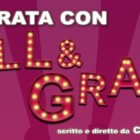"""""""Una serata con Will e Grace"""": risate su risate al Teatro delle Emozioni, dal 12 al 24 novembre, Roma"""