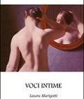 """""""Voci intime"""" di Laura Marigotti recensione di Marzia Carocci"""