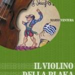 """Presentazione de """"Il violino della Plaka"""" di Mario Ventura, 21 luglio 2011, Fanano (MO)"""