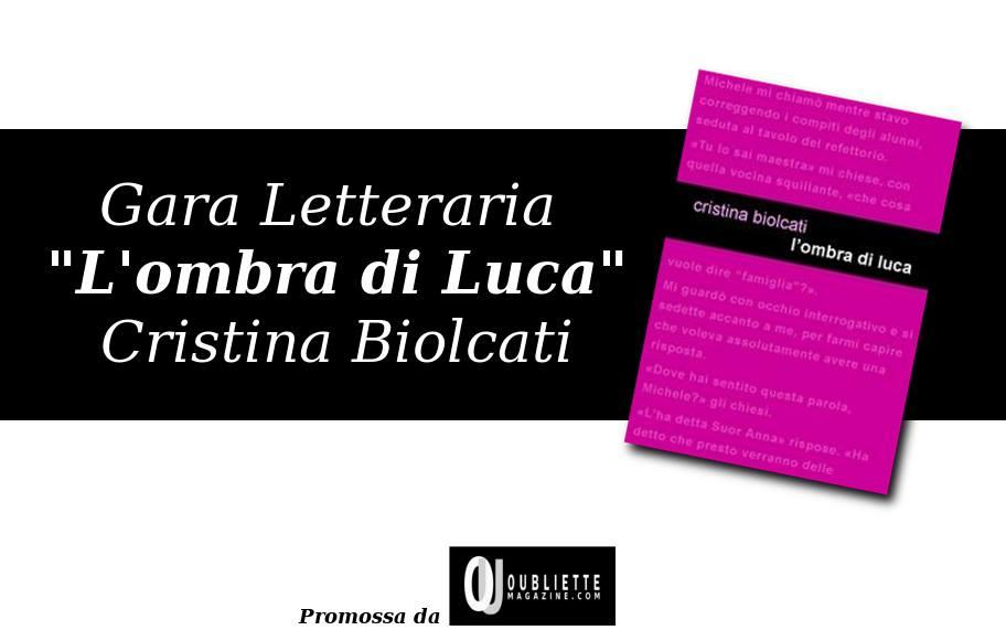 """Gara letteraria gratuita """"L'ombra di Luca"""""""