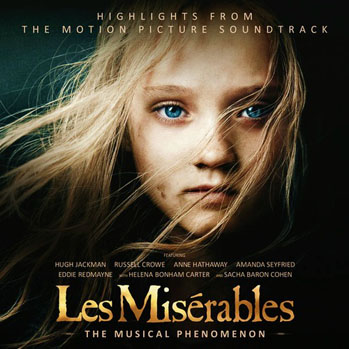 """""""Les Misérables Soundtrack"""": come immergersi in un grande sogno"""