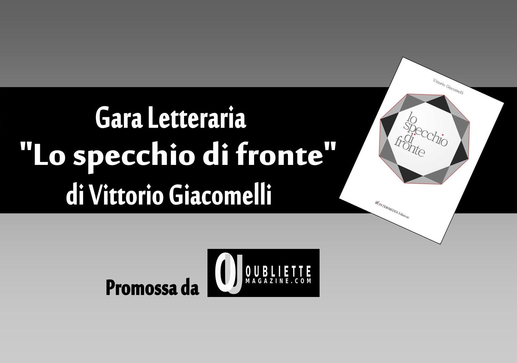 """Gara letteraria gratuita di prosa e poesia """"Lo specchio di fronte"""""""