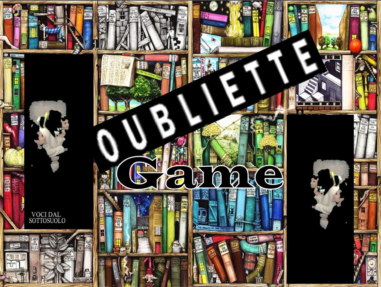 """III edizione del Gioco Letterario """"Oubliette Game"""": il racconto collettivo in un ebook"""