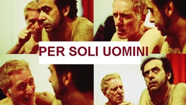 """""""Per soli uomini"""": lo spettacolo per un pubblico adulto di Giovanni Battaglia sino al 1 giugno al Teatro Libero di Milano"""