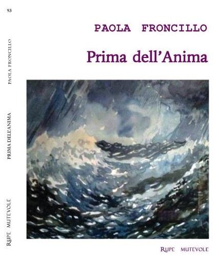 Intervista a Paola Froncillo ed al suo Prima dell'anima