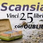 """I Vincitori della prima edizione del Concorso Poetico """"Scansia – Vinci 25 libri con Oubliette"""""""