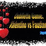 """II° edizione del Gioco Letterario """"Oubliette Game"""": Valentino vs Faustino 2013"""