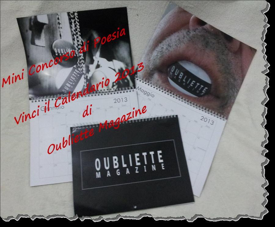 Vinci il Calendario 2013 per il secondo anno online di Oubliette Magazine